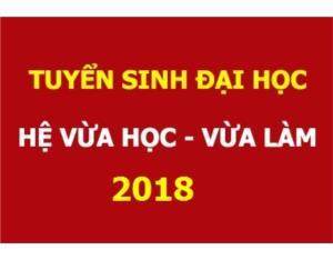 Tuyển sinh đại học hệ VLVH chất lượng cao năm 2018