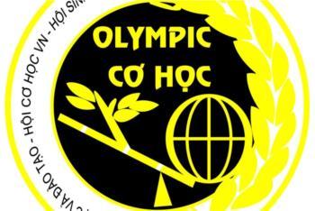 Thông báo Về việc Tổ chức cuộc thi Olympic Cơ học cấp trường năm học 2018 - 2019